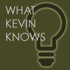 What Kevin Knows